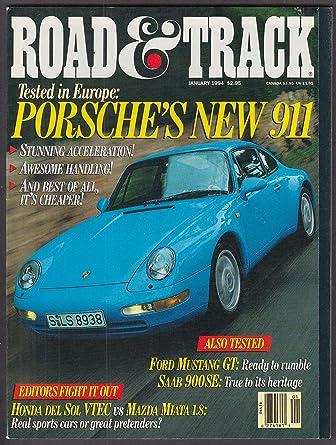 ROAD & TRACK Porsche 911 Carrera Mustang GT Saab 900SE Civic