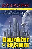 Daughter of Elysium - An Elysium Cycle Novel