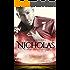 Nicholas: Quando a atração muda as regras do jogo (Jogadores de futebol Livro 4)