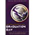 Graduation Day (The Testing Trilogy Book 3)