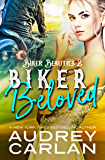 Biker Beloved (Biker Beauties Book 2)