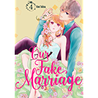 Our Fake Marriage Vol. 4 book cover