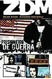 ZDM - Prisioneiro de Guerra - Volume - 2