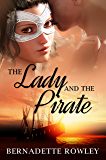The Lady and the Pirate (The Wildecoast Saga Book 3)