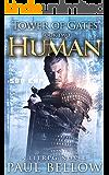 Human: A LitRPG Novel (Tower of Gates LitRPG Series Book 2)