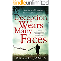 Deception Wears Many Faces: a stunning psychological drama that will keep you turning the pages (English Edition)