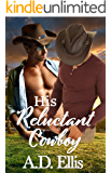 His Reluctant Cowboy
