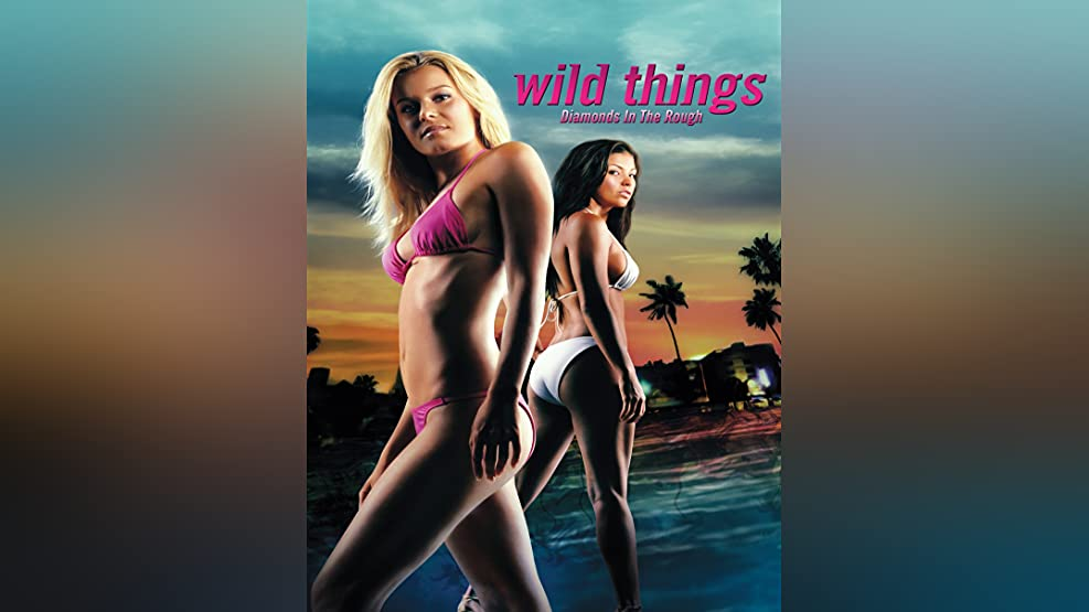 Wild Thing Diamonds in the Rough