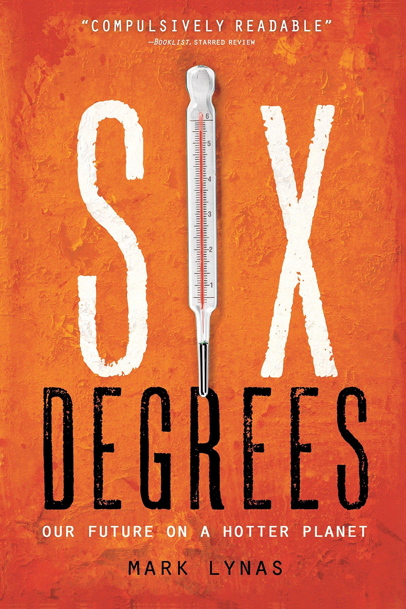 Картинки по запросу Six Degrees by Mark Lynas на русском