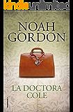 El último judío (BIBLIOTECA NOAH GORDON) eBook: Gordon