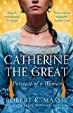 Catherine the Great: Portrait of a Woman (Great Lives)