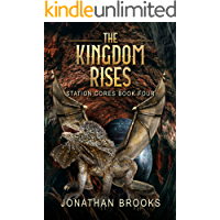 The Kingdom Rises: A Dungeon Core Epic (Station Cores Book 4)