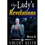 Our Lady's Revelations (Our Lady of Joy Book 6)