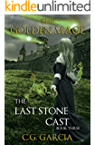 The Last Stone Cast (The Golden Mage Book 3)