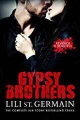 Gypsy Brothers: The Complete Series Kindle Edition