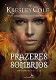 Prazeres Sombrios - Volume 2