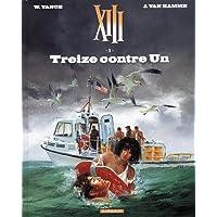 XIII - Nouvelle collection - tome 8 - Treize contre un
