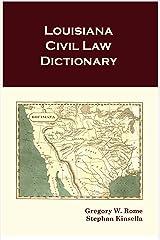 Louisiana Civil Law Dictionary Kindle Edition