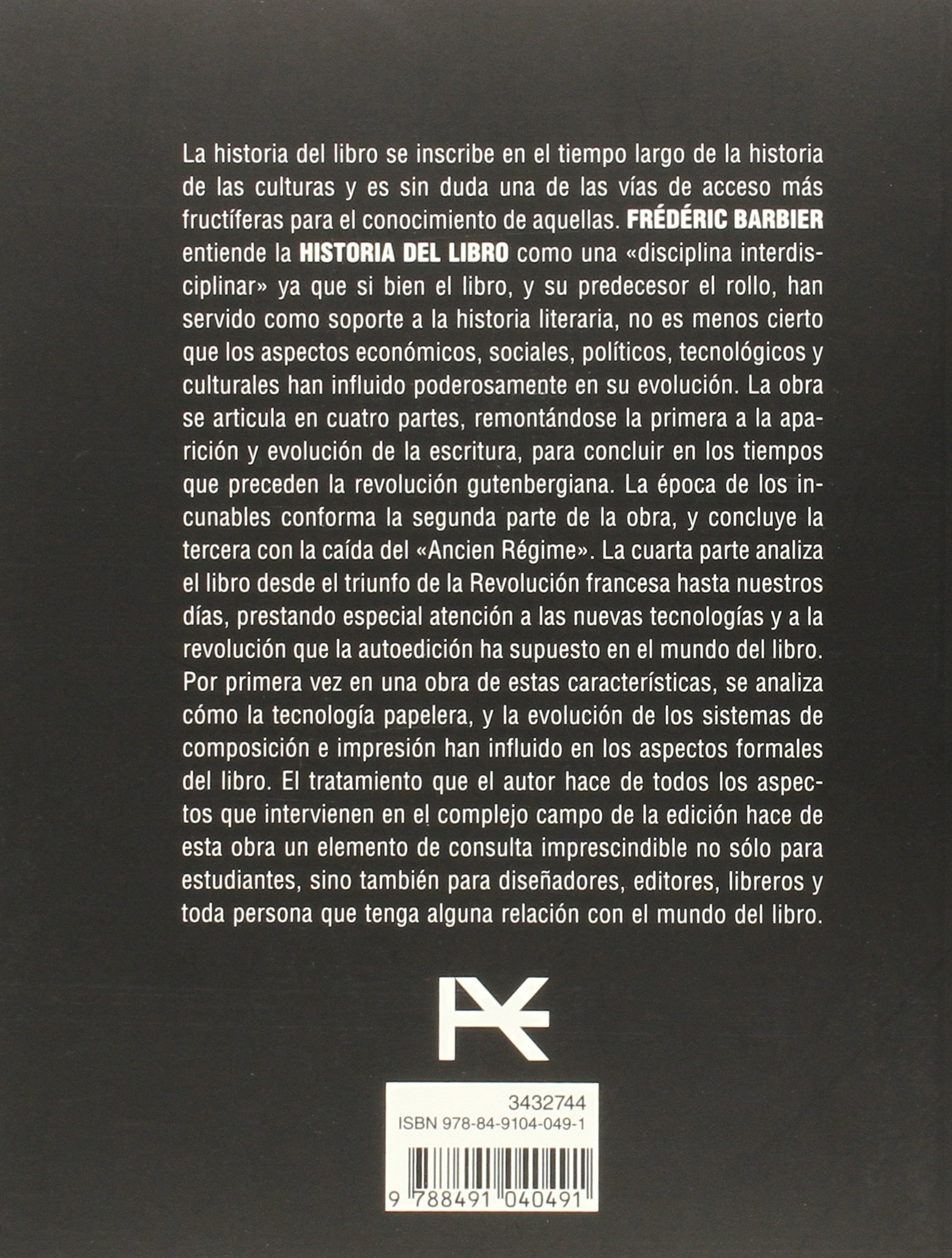 Historia del libro (Libros Singulares (Ls)): Amazon.es: Frédéric Barbier, Patricia Quesada Ramírez: Libros