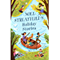 Noel Streatfeild's Holiday Stories (Virago Modern Classics Book 780)