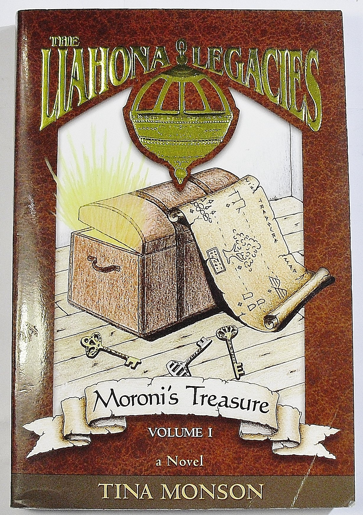 Moroni's Treasure (The Liahona Legacies, Volume 1) Text fb2 book