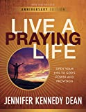 Live a Praying Life Workbook: Open Your Life to God's Power and Provision