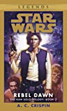 Rebel Dawn (Star Wars: The Han Solo Trilogy, Book 3)