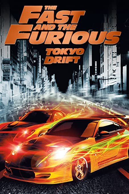 Fast And Furious 3 Full Movie >> The Fast And The Furious Tokyo Drift Movie Film Poster 3