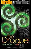 The Drogue (The Tréaltha Series Book 1)