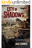 City of Shadows: BOX SET of Parts One and Two: From the world of The Atomic Sea