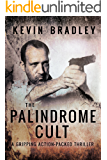 The Palindrome Cult: A gripping, fast-paced, page-turning, suspense thriller - gruesomely entertaining (Hedge & Cole Thriller Series)