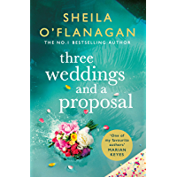 Three Weddings and a Proposal: The perfect escapist read for this summer!