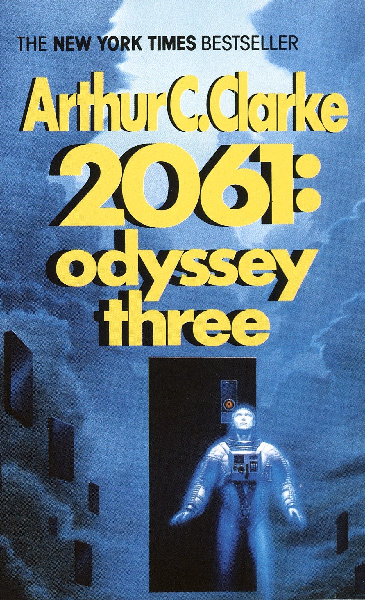 2061: Odyssey Three (Space Odyssey Series): Arthur C. Clarke:  9780345358790: Amazon.com: Books