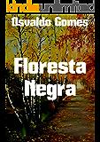 Floresta Negra (Portuguese Edition)