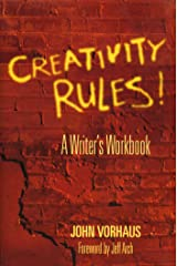 Creativity Rules!: A Writer's Workbook Kindle Edition