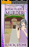 Royal Purple Murder (African Violet Club Mysteries Book 3)