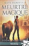 Meurtre Magique: Kate Daniels, T5