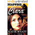 Mail Order Brides Western Romance: Clara: Clean and Wholesome Mail Order Bride Historical Romance (Deadwood Dakota Clean Romance Series Book 1)