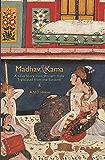 Madhav & Kama: A Love Story from Ancient India