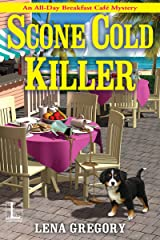 Scone Cold Killer (All-Day Breakfast Cafe Mystery Book 1) Kindle Edition