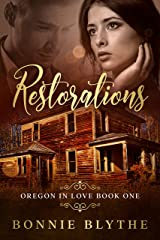 Restorations: Second Chance Christian Romance (Oregon In Love Book 1) Kindle Edition
