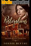 Restorations: Second Chance Christian Romance (Oregon In Love Book 1)
