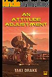 An Attitude Adjustment (BattleMage Investigates Book 1)