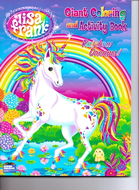 Lisa Frank Giant Coloring And Activity Book Rainbow Dreams