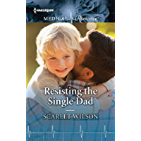 Resisting the Single Dad (Harlequin Medical Romance)