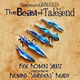 The Beast of Talesend: Beaumont and Beasley, Book 1