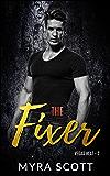 The Fixer: Vegas Heat - Book Two