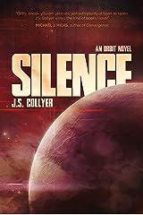 Silence: Volume 3 (The Orbit Series) Kindle Edition