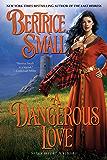 A Dangerous Love (Border Chronicles Book 1)