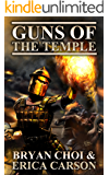 Guns of the Temple (The Polaris Chronicles Book 1)
